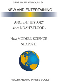 Image of the cover of Ancient History since Noah's Flood - How Modern Science Shapes it