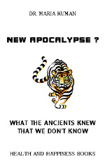 Image of the cover of New Apocalypse? What the Ancients Knew that We Don't Know