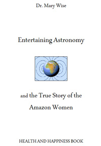 Image of the cover of Entertaining Astronomy and the True Story of the Amazon Women