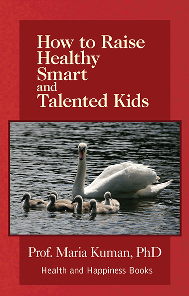 Image of the cover of How to Raise Healthy Smart and Talented Kids