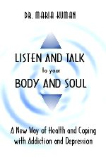 Image of the cover of Listen and Talk to your Body and Soul