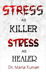 Image of the cover of Stress as Killer Stress as Healer